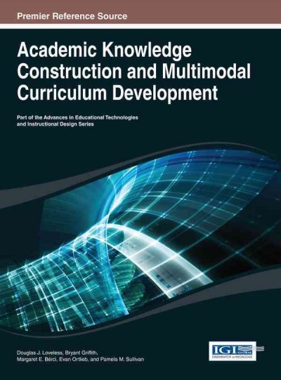 Academic knowledge construction and multimodal curriculum development /