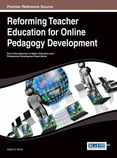 Reforming teacher education for online pedagogy development /