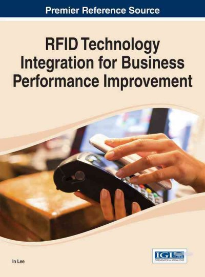 RFID technology integration for business performance improvement /