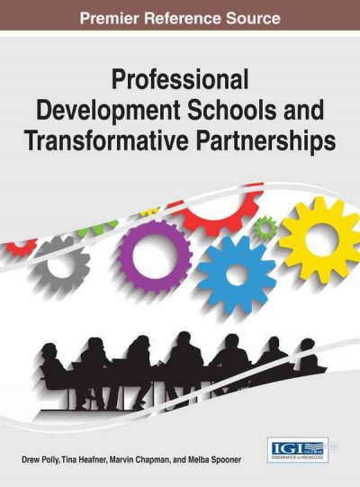 Professional development schools and transformative partnerships /