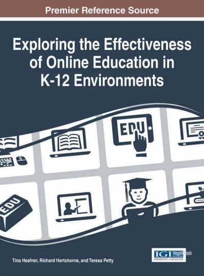Exploring the effectiveness of online education in K-12 environments /