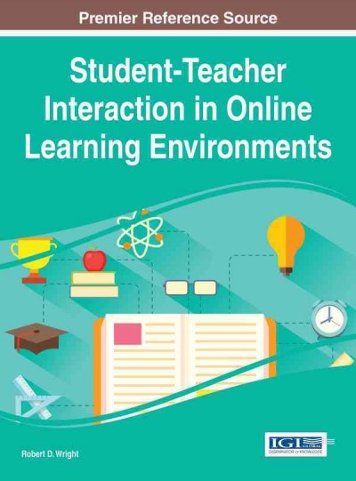 Student-teacher interaction in online learning environments /