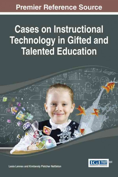 Cases on instructional technology in gifted and talented education /