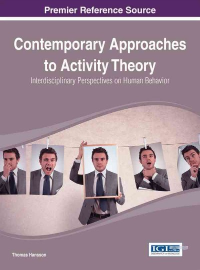 Contemporary approaches to activity theory : interdisciplinary perspectives on human behavior /