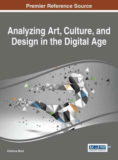 Analyzing art, culture, and design in the digital age /