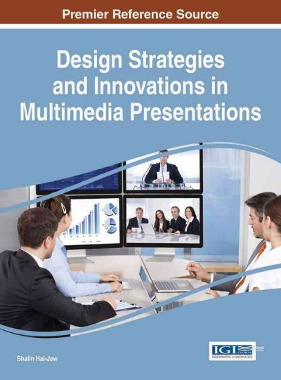 Design strategies and innovations in multimedia presentations /