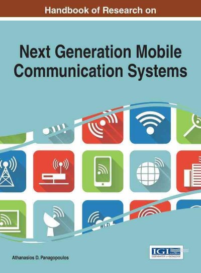 Handbook of research on next generation mobile communication systems /