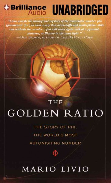 The golden ratio : the story of phi- the world