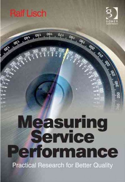 Measuring service performance:practical research for better quality