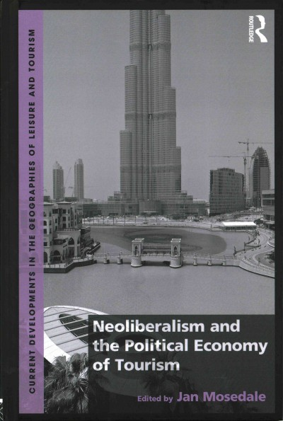 Neoliberalism and the political economy of tourism /