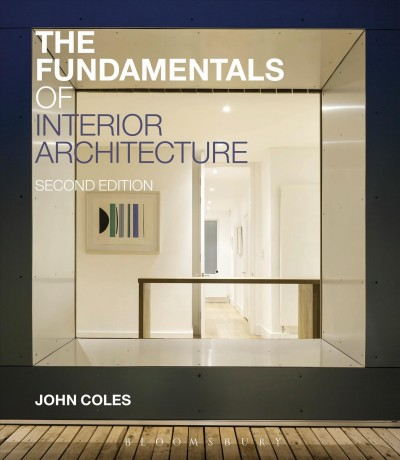 The fundamentals of interior architecture /