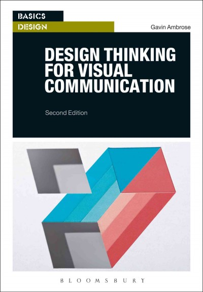 Design thinking for visual communication /
