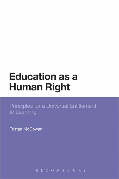 Education as a human right : principles for a universal entitlement to learning /