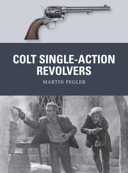 Colt Single-action Revolvers