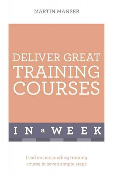 Teach Yourself Effective Training in a Week