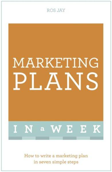Marketing Plans in a Week