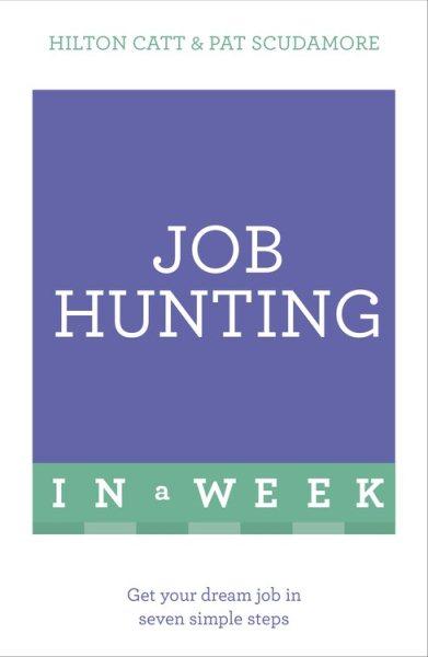 Job Hunting in a Week