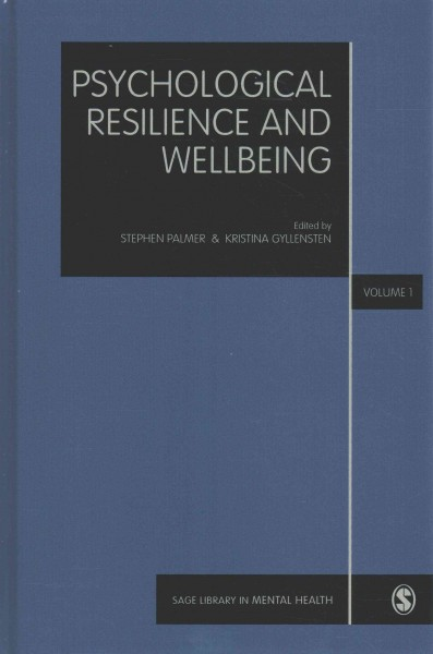 Psychological resilience and wellbeing /
