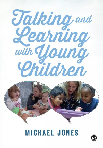 Talking and learning with young children /