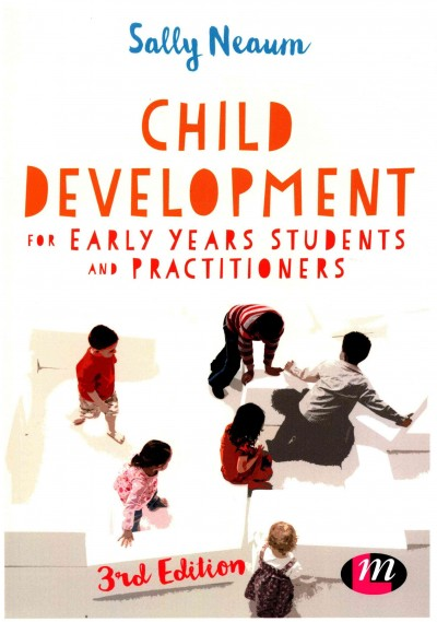 Child development for early years students and practitioners /