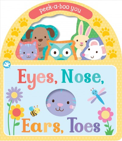 Eyes, Nose, Ears, Toes