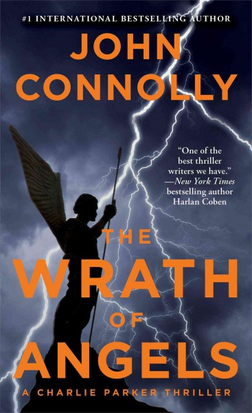 The wrath of angels : : a Charlie Parker thriller