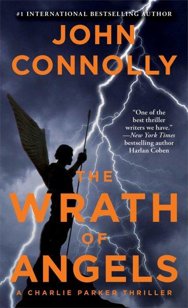 The wrath of angels : : a Charlie Parker thriller