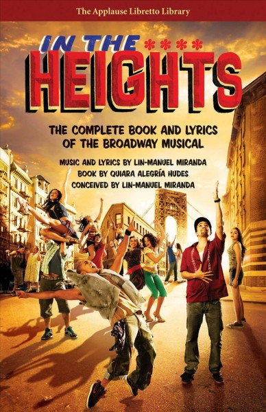 In the heights : the complete book and lyrics of the Broadway musical /