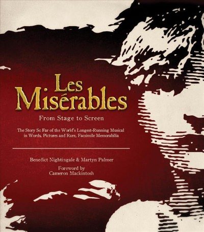 Les mis歋rables : from stage to screen /