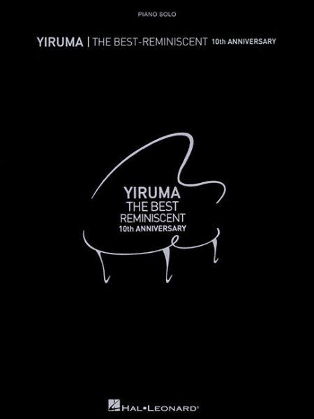 Yiruma - The Best:Reminiscent 10th Anniversary Piano Solo
