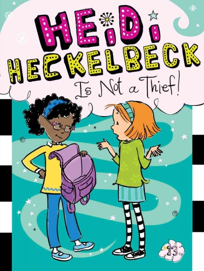 Heidi heckelbeck is not a thief!(open new window)