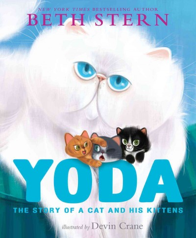 Yoda :the story of a cat and his kittens