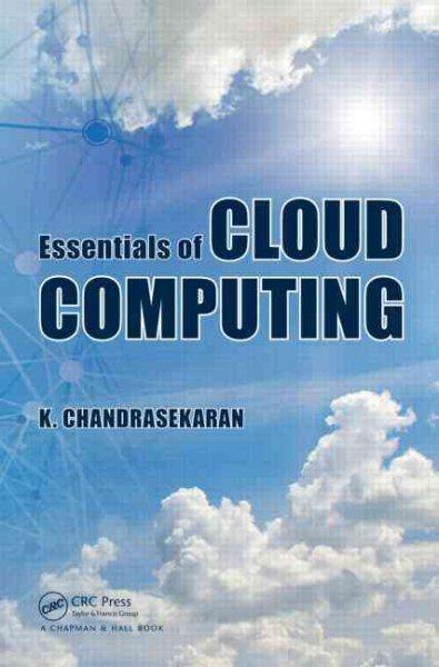 Essentials of cloud computing /