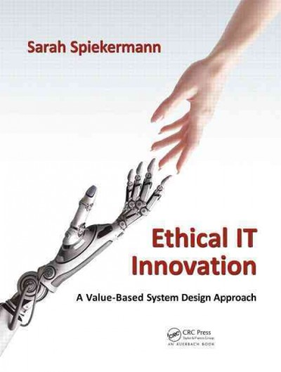 Ethical IT innovation : a value-based system design approach