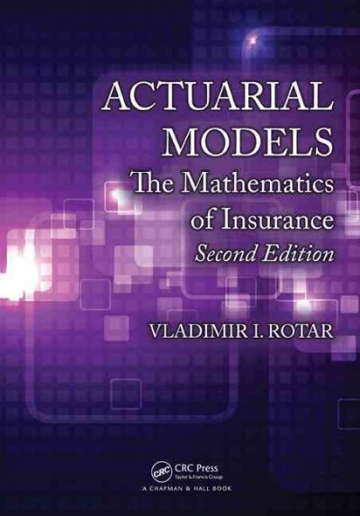 Actuarial models : the mathematics of insurance