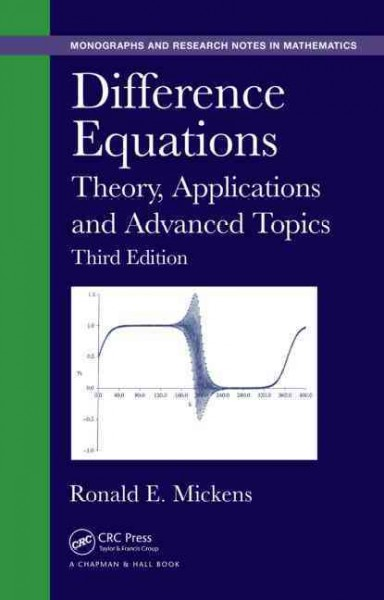 Difference equations : theory, applications and advanced topics