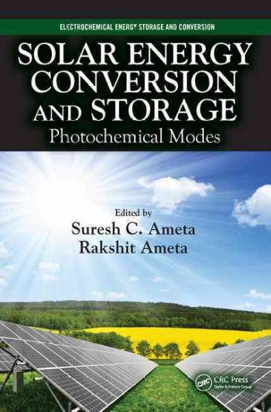 Solar energy conversion and storage : photochemical modes /