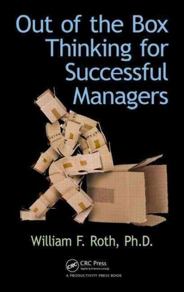 Out of the box thinking for successful managers /