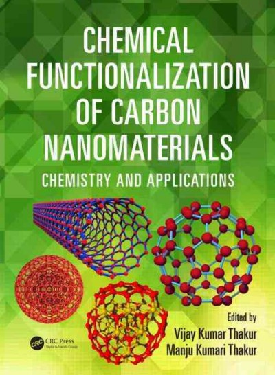 Chemical functionalization of carbon nanomaterials : chemistry and applications /