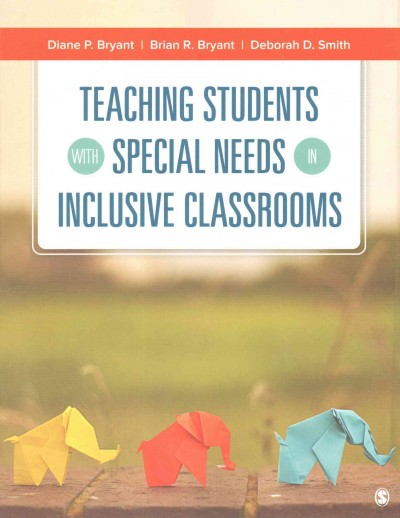 Teaching students with special needs in inclusive classrooms /