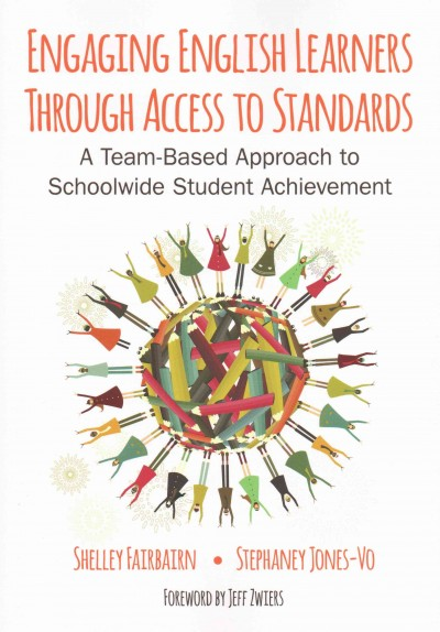 Engaging English Learners Through Access to Standards