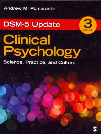 Clinical psychology : science, practice, and culture /