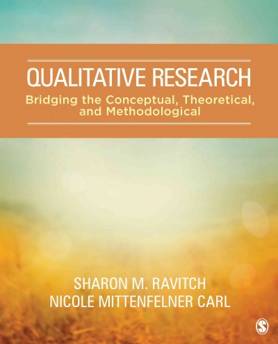 Qualitative research : bridging the conceptual, theoretical, and methodological /