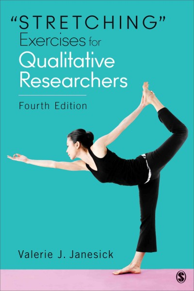"""Stretching"" exercises for qualitative researchers /"