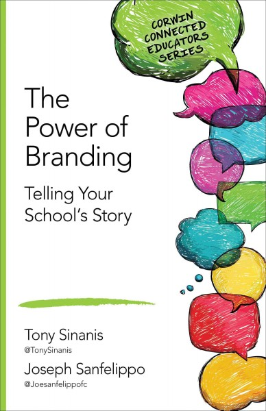 The power of branding : telling your school