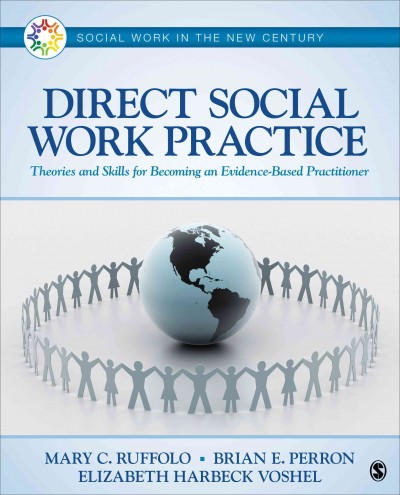 Direct social work practice : theories and skills for becoming an evidence-based practitioner