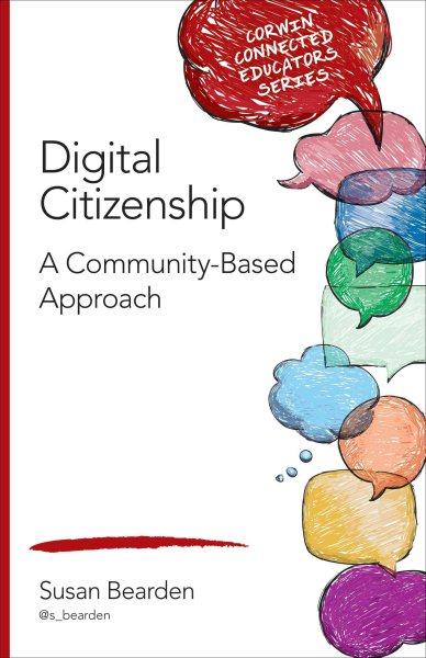 Digital citizenship : a community-based approach /