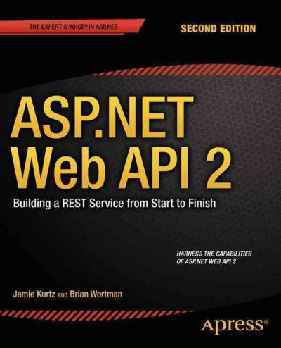 ASP.NET web API 2 : : building a rest service from start to finish