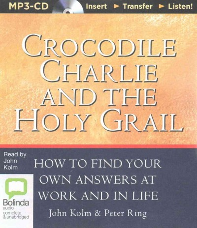 Crocodile Charlie and the Holy Grail