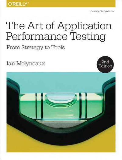 The art of application performance testing /